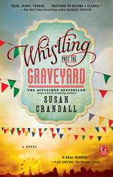 Whistling past the graveyard 9781476740041