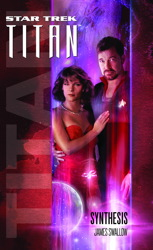 Star Trek: Titan #6: Synthesis