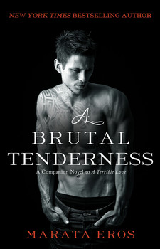 A Brutal Tenderness