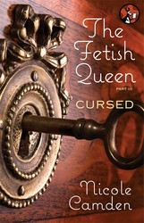 The Fetish Queen, Part Three: Cursed
