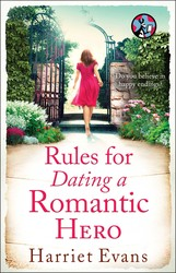 Rules for dating a romantic hero 9781476766188