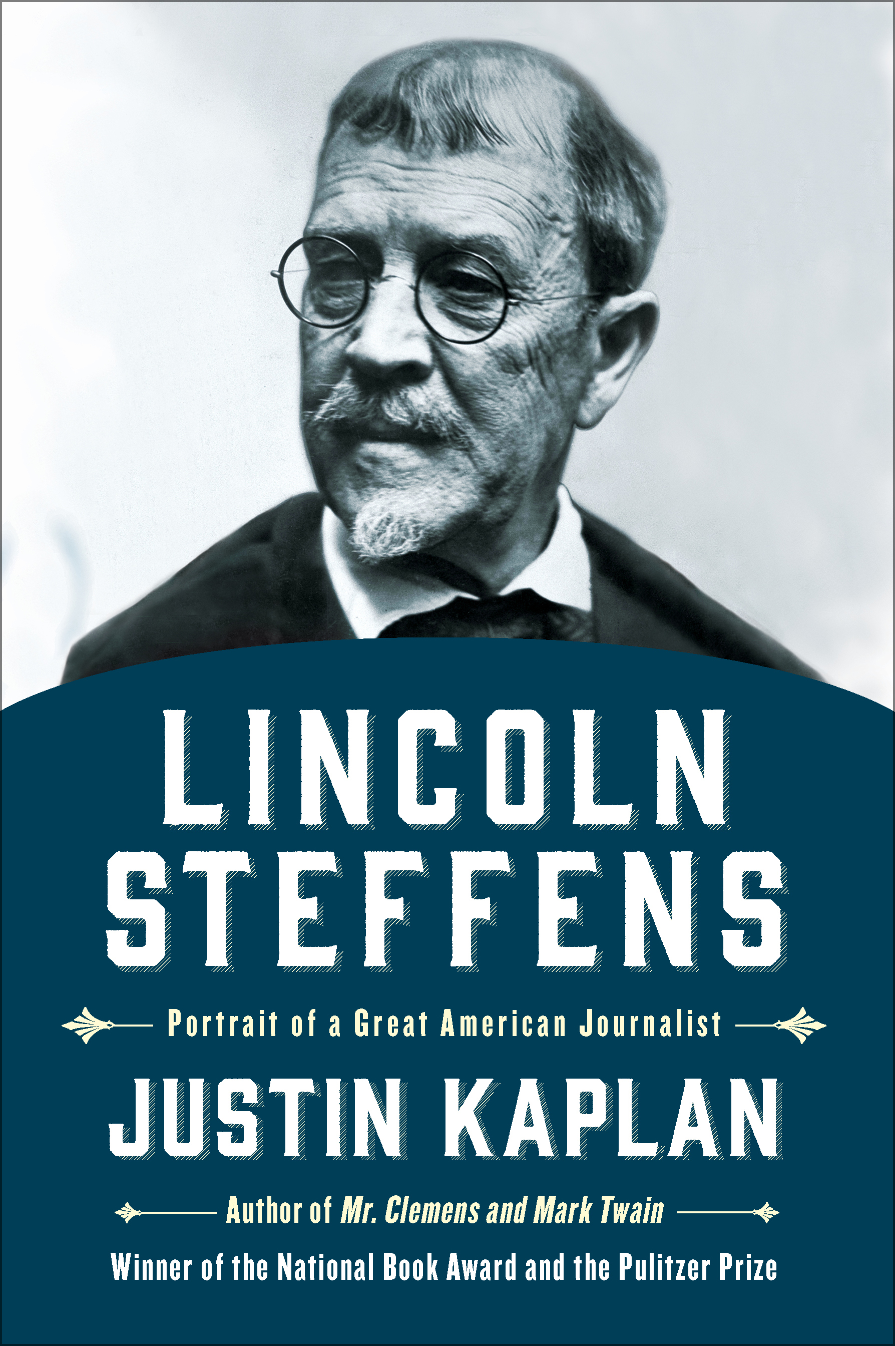Lincoln Steffens Book By Justin Kaplan Official