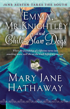 Emma, Mr. Knightley and Chili-Slaw Dogs