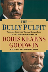 The Bully Pulpit Special Signed Edition
