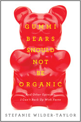 Gummi Bears Should Not Be Organic
