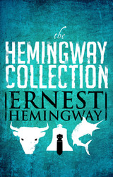 The Hemingway Collection