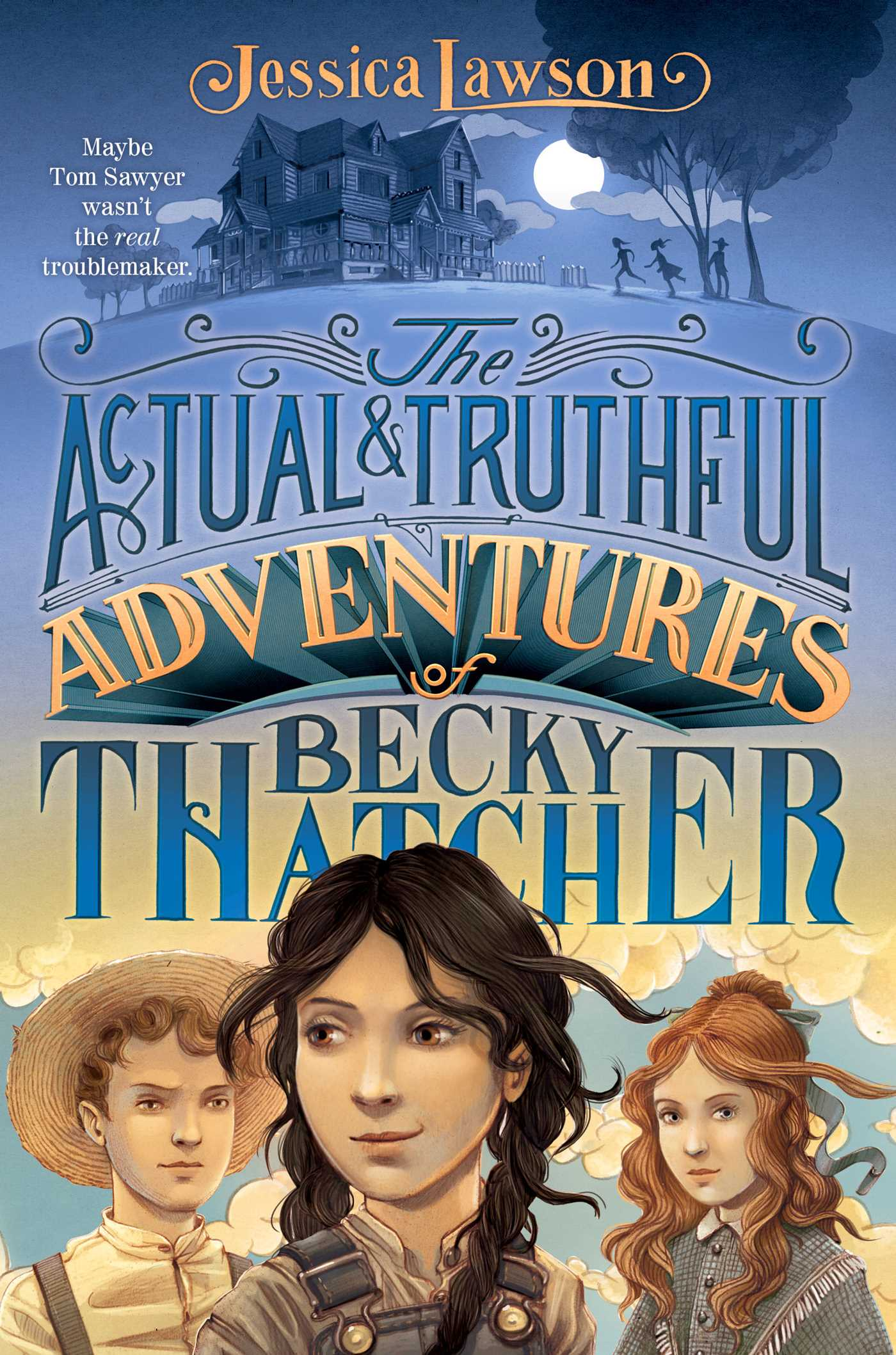 Actual truthful adventures of becky thatcher 9781481401500 hr