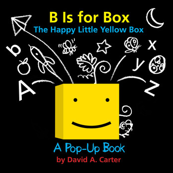 B Is for Box -- The Happy Little Yellow Box