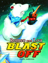 Romeo and Lou Blast Off