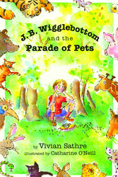 J. B. Wigglebottom and the Parade of Pets