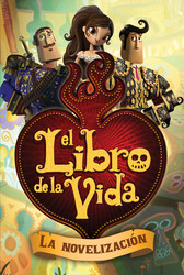 El-libro-de-la-vida-la-novelizacion-(the-book-of-9781481426947