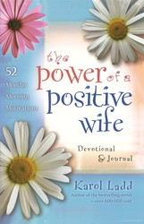 The Power of a Positive Wife Devotional & Journal