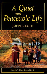A Quiet and Peaceable Life