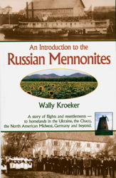 An Introduction to Russian Mennonites