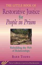The Little Book of Restorative Justice for People in Prison