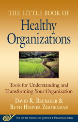 The Little Book of Healthy Organizations