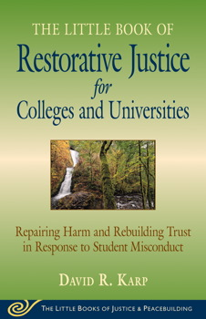 The Little Book of Restorative Justice for Colleges and Universities