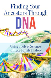 How to Find Your Ancestors Through DNA
