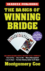 The Basics Of Winning Bridge, 3rd Edition