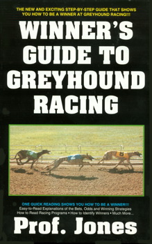 The Winner's Guide to Greyhound Racing, 3rd Edition
