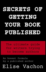 Secrets of Getting Your Book Published