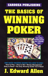 The Basics of Winning Poker: 5th Edition