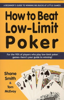 How to Beat Low-Limit Poker