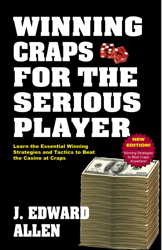 Winning Craps for the Serious Player