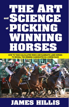 The Art and Science of Picking Winning Horses