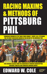 Racing Maxims & Methods of Pittsburg Phil