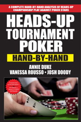 Heads-Up Tournament Poker: Hand-by-Hand
