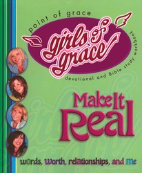 Girls of Grace Make it Real