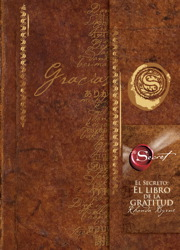 El Secreto: El libro de la gratitud (The Secret Gratitude Book)