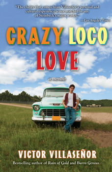 crazy loco love book by victor villasenor official publisher  crazy loco love