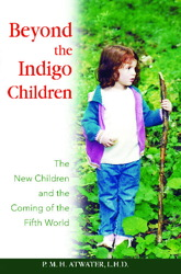 Beyond the Indigo Children