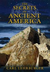 The Secrets of Ancient America
