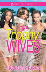 The Trophy Wives