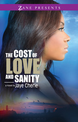 The Cost of Love and Sanity