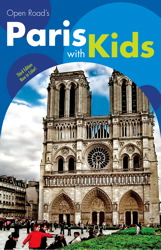 Open Road's Paris with Kids 3E