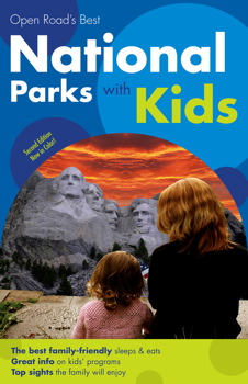Open Road's Best National Parks with Kids 2E