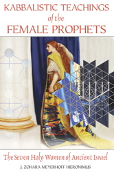Kabbalistic Teachings of the Female Prophets