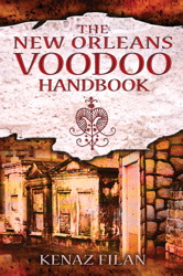 The New Orleans Voodoo Handbook