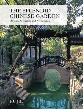 The Splendid Chinese Garden