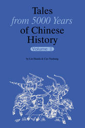 Tales from 5000 Years of Chinese History Volume II