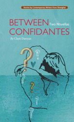 Between Confidantes