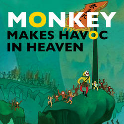 Monkey Makes Havoc in Heaven