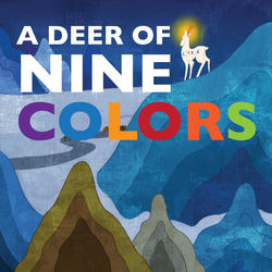 A Deer of Nine Colors