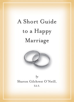 A Short Guide to a Happy Marriage