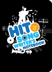 The Musician's Hit Song Writer's Notebook
