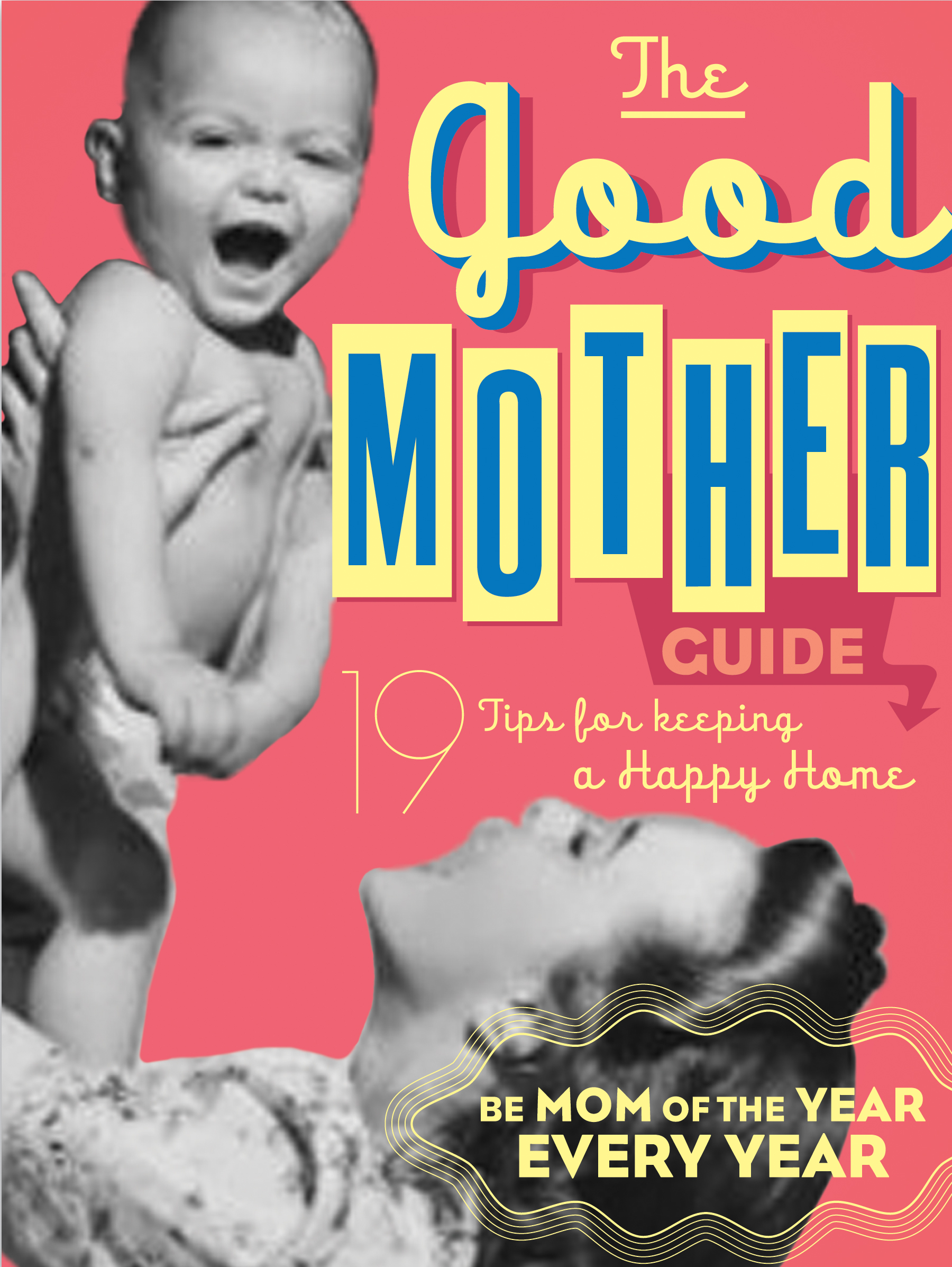 The Good Mother's Guide | Book by Ladies' Homemaker Monthly ...